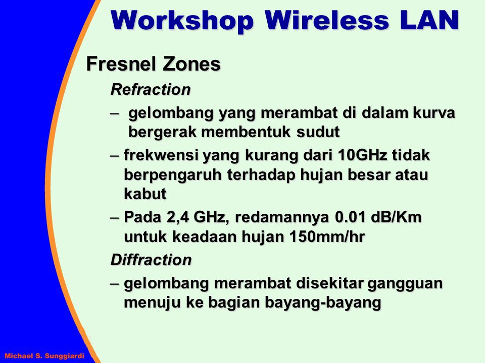Workshop Wireless LAN Fresnel Zones Refraction