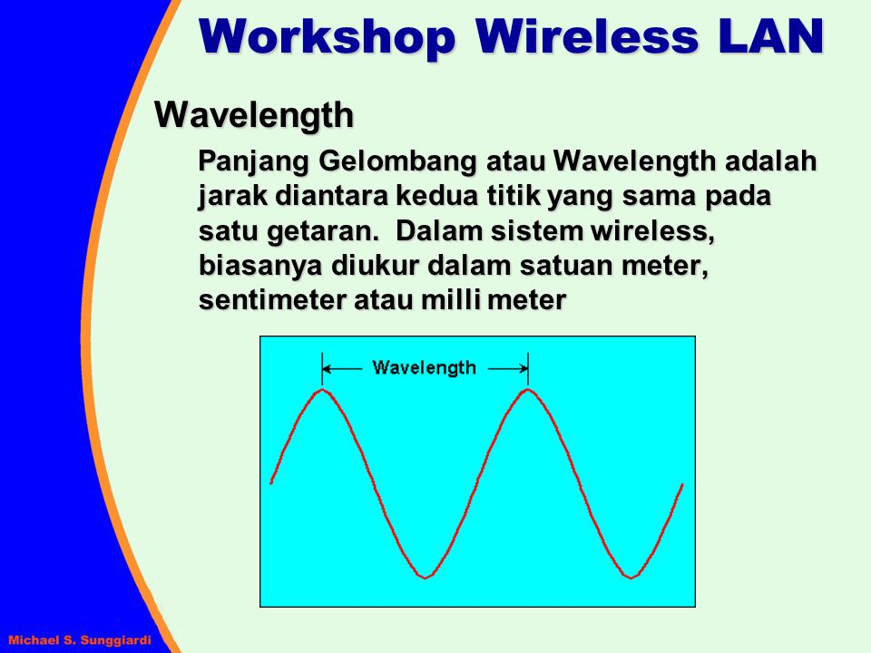 Workshop Wireless LAN Wavelength