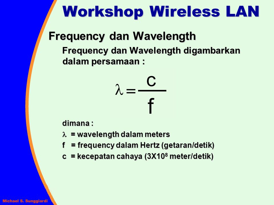 Workshop Wireless LAN Frequency dan Wavelength