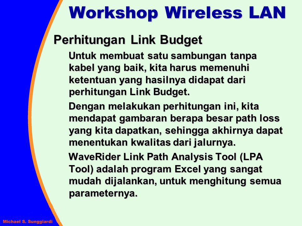 Workshop Wireless LAN Perhitungan Link Budget