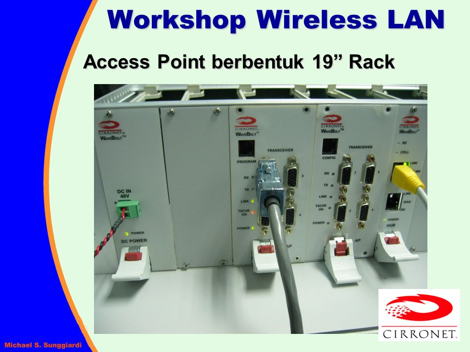 Workshop Wireless LAN Access Point berbentuk 19 Rack