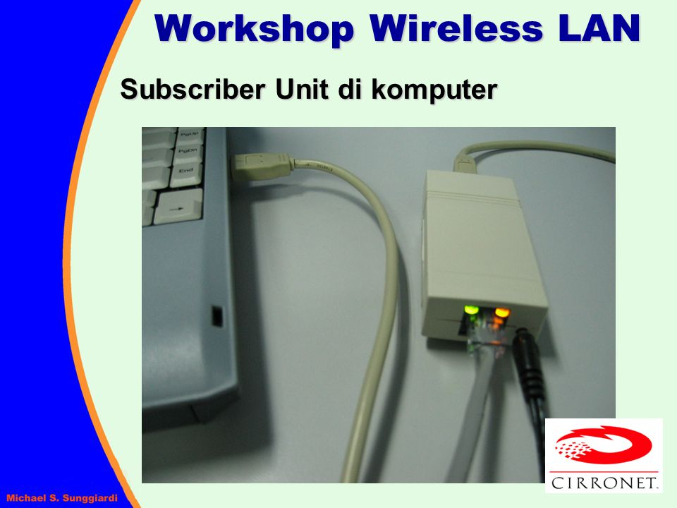 Workshop Wireless LAN Subscriber Unit di komputer