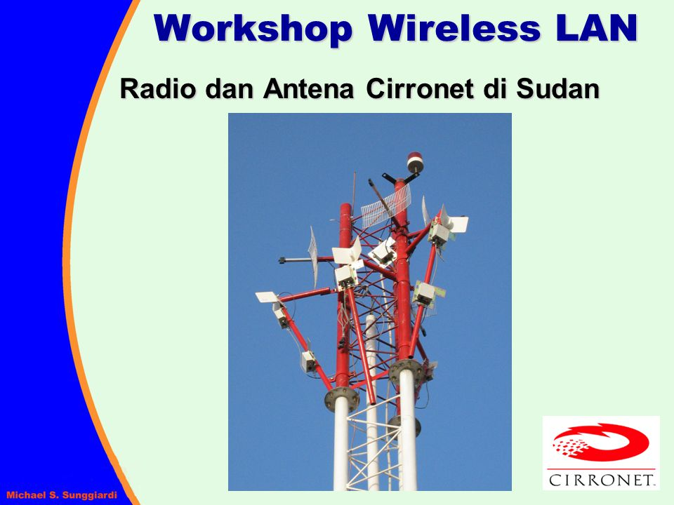 Workshop Wireless LAN Radio dan Antena Cirronet di Sudan