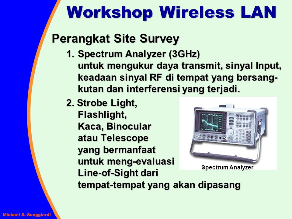 Workshop Wireless LAN Perangkat Site Survey