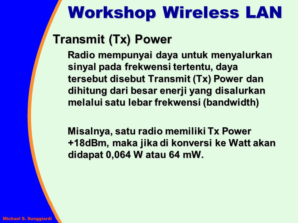 Workshop Wireless LAN Transmit (Tx) Power
