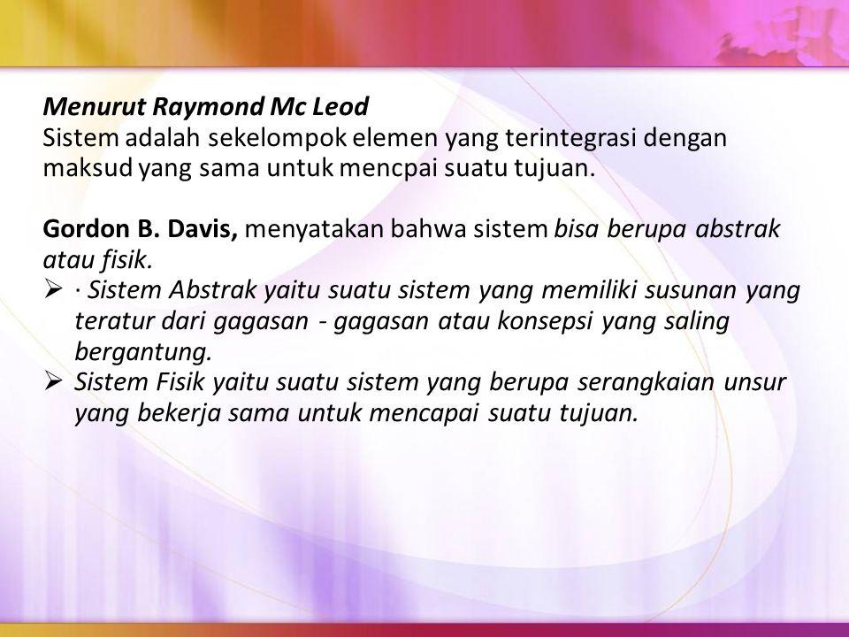 Menurut Raymond Mc Leod