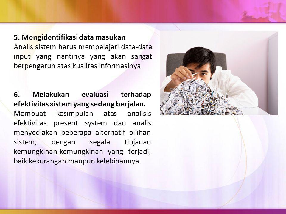 5. Mengidentifikasi data masukan