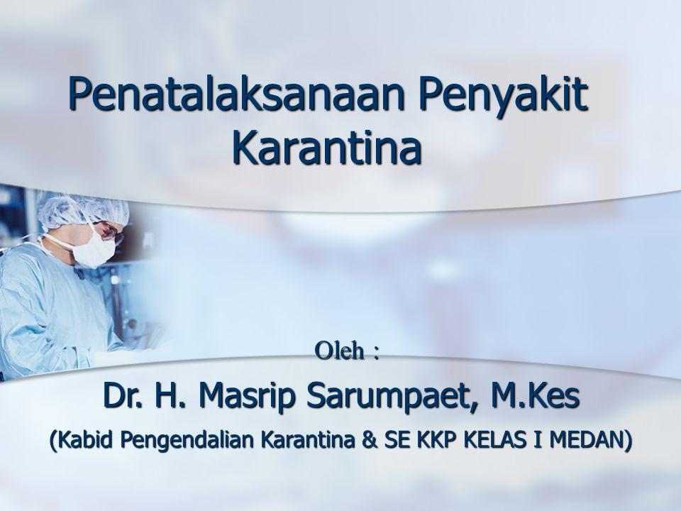 Penatalaksanaan Penyakit Karantina
