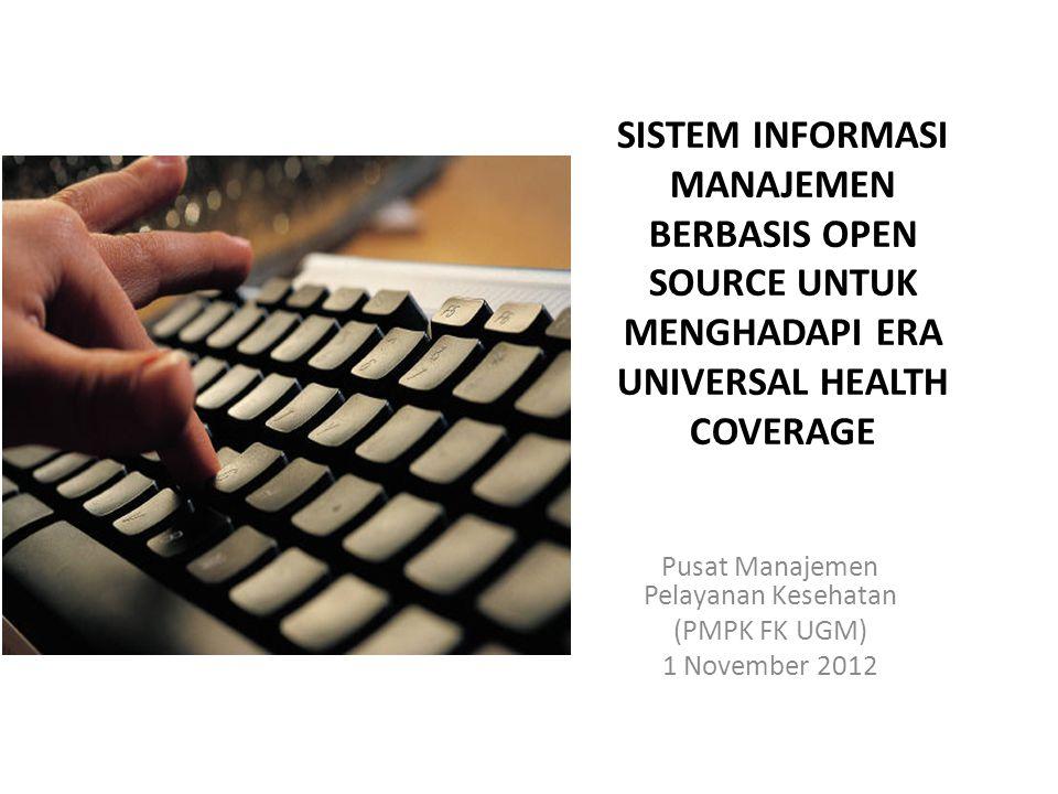 Pusat Manajemen Pelayanan Kesehatan (PMPK FK UGM) 1 November 2012