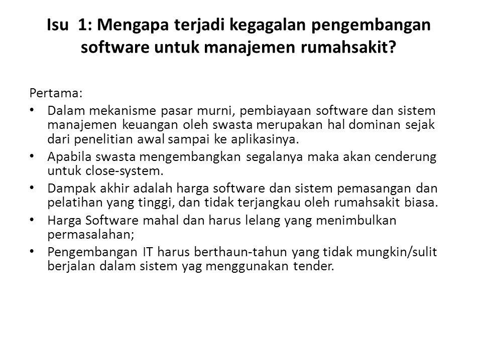 Isu 1: Mengapa terjadi kegagalan pengembangan software untuk manajemen rumahsakit