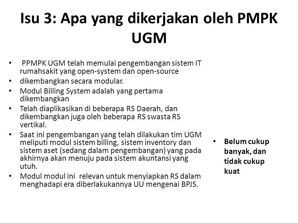 Isu 3: Apa yang dikerjakan oleh PMPK UGM