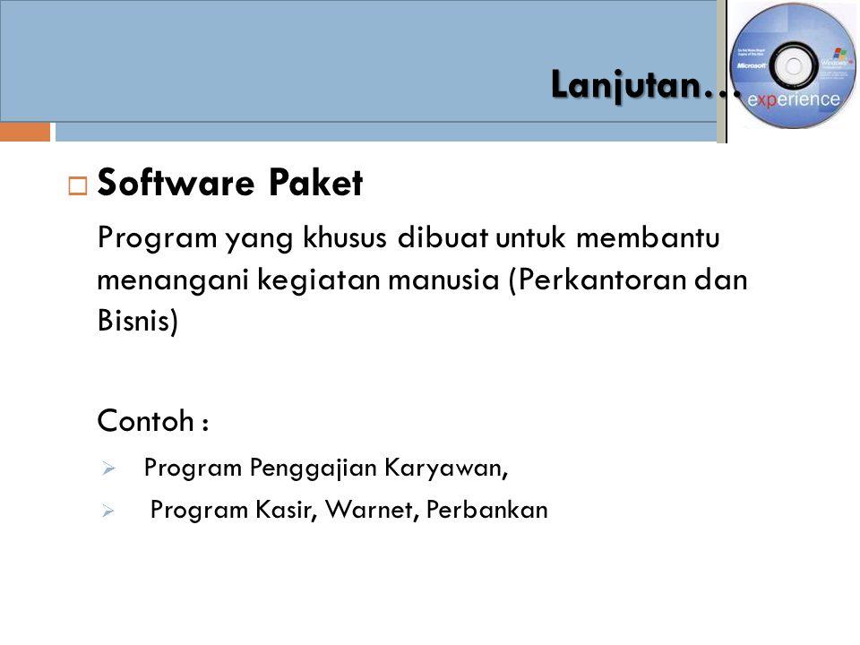 Lanjutan… Software Paket