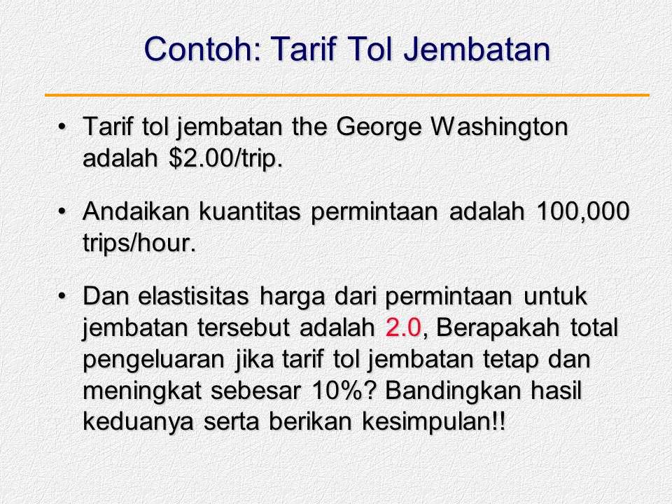 Contoh: Tarif Tol Jembatan