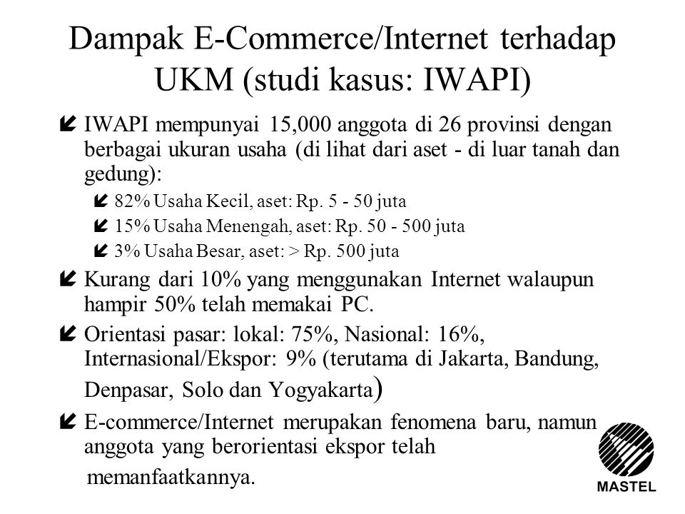 Dampak E-Commerce/Internet terhadap UKM (studi kasus: IWAPI)