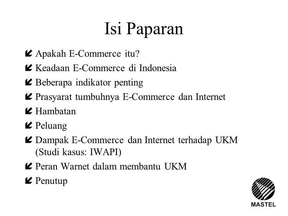 Isi Paparan Apakah E-Commerce itu Keadaan E-Commerce di Indonesia