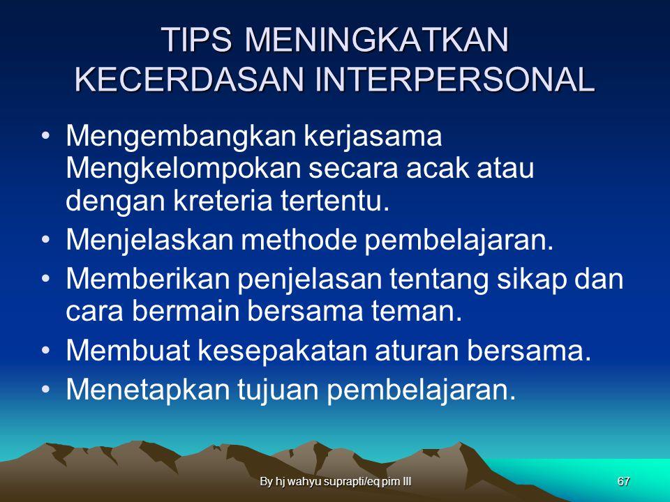 TIPS MENINGKATKAN KECERDASAN INTERPERSONAL