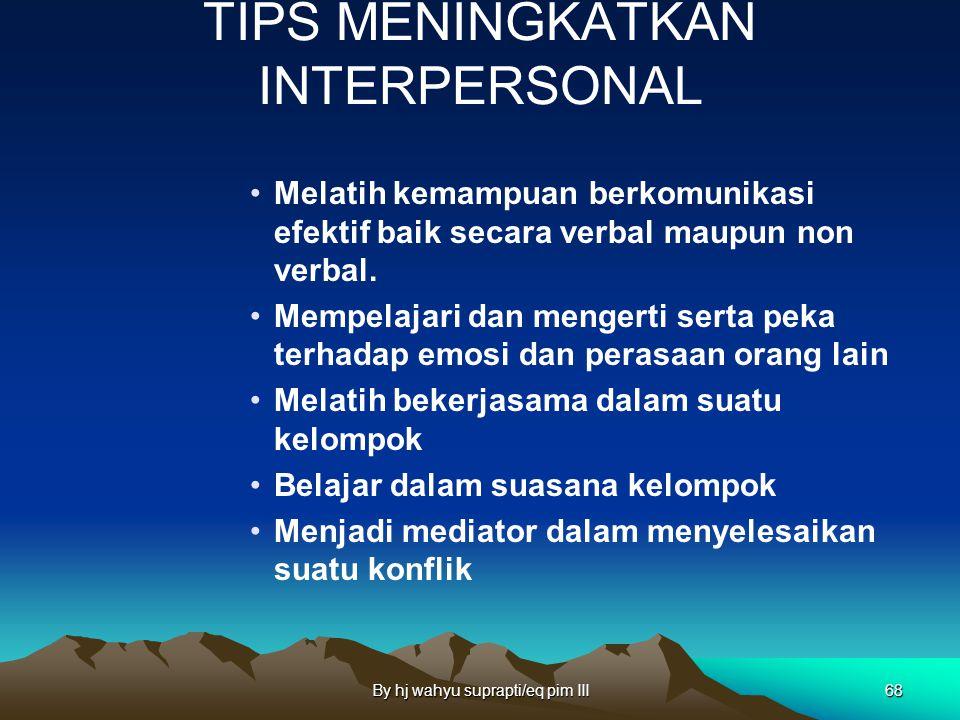 TIPS MENINGKATKAN INTERPERSONAL