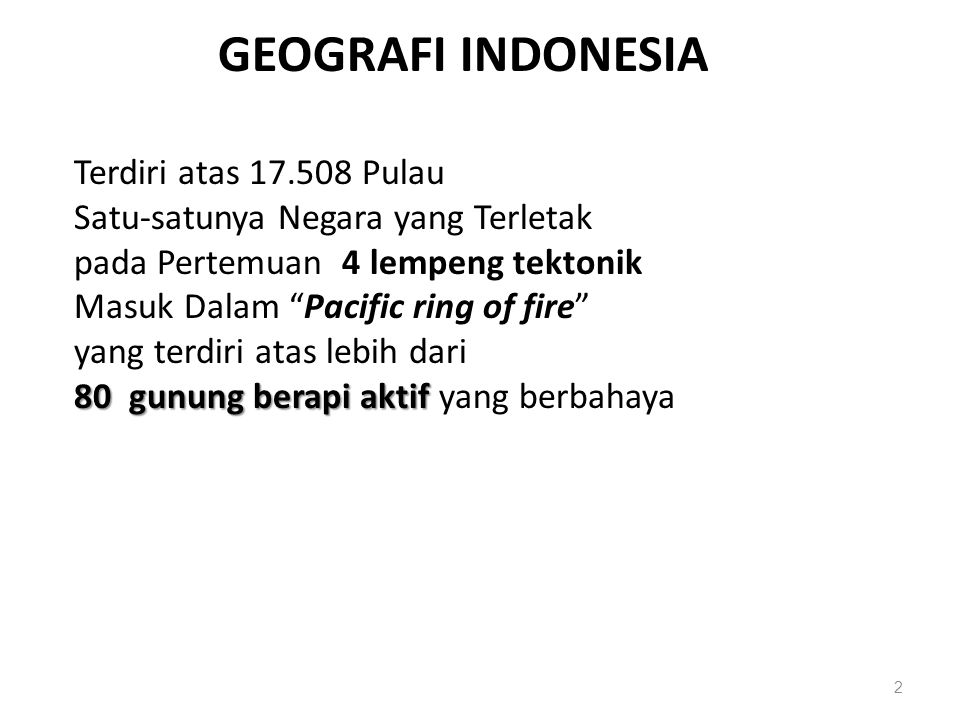 GEOGRAFI INDONESIA Terdiri atas 17