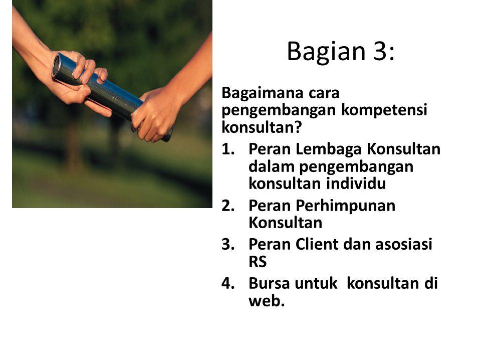 Bagian 3: Bagaimana cara pengembangan kompetensi konsultan