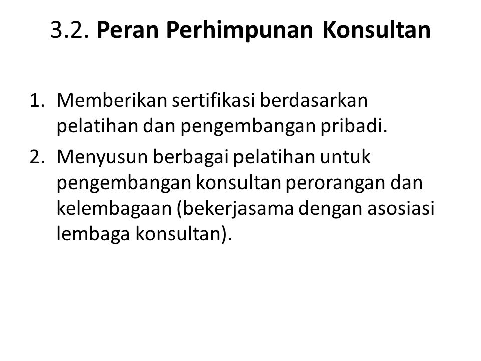 3.2. Peran Perhimpunan Konsultan