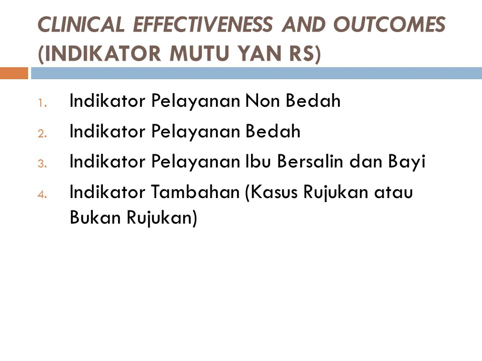 CLINICAL EFFECTIVENESS AND OUTCOMES (INDIKATOR MUTU YAN RS)