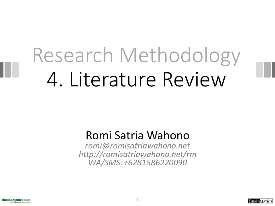 Research Methodology 4. Literature Review