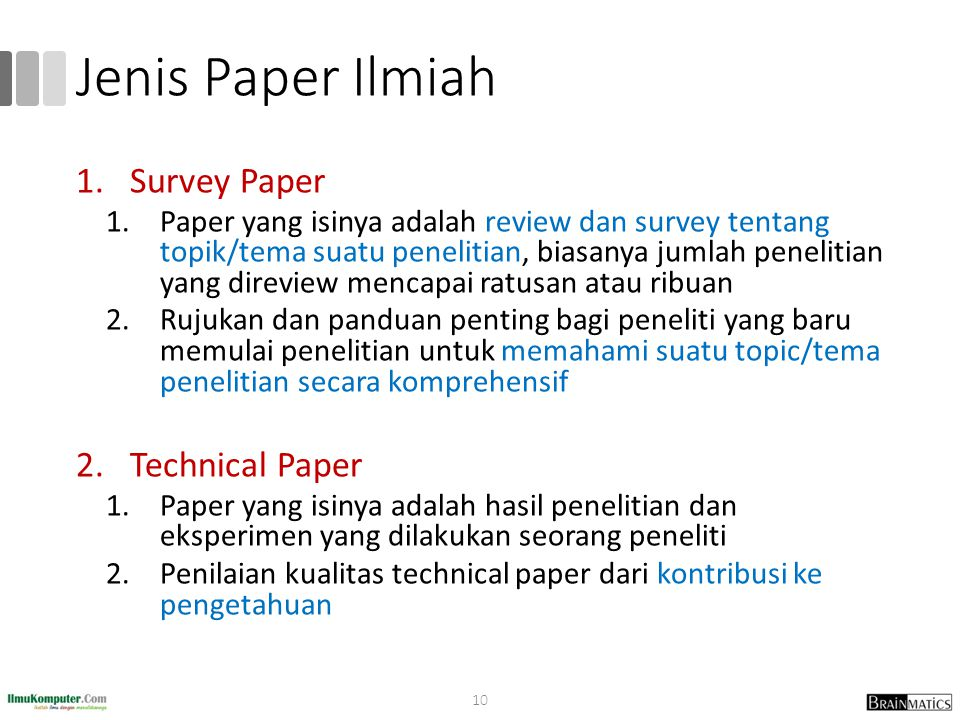 Jenis Paper Ilmiah Survey Paper Technical Paper