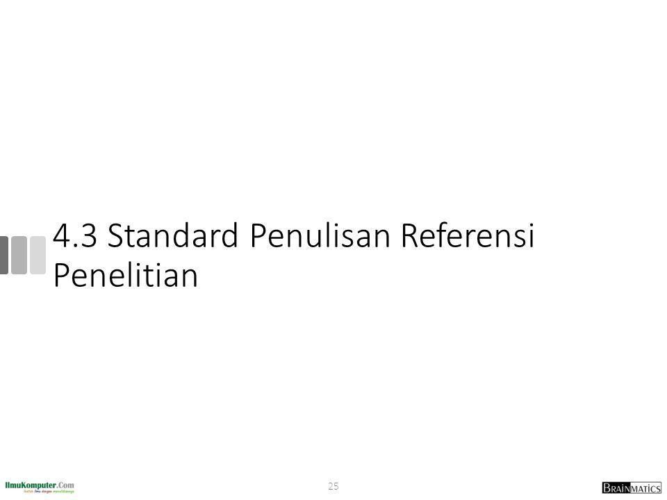 4.3 Standard Penulisan Referensi Penelitian