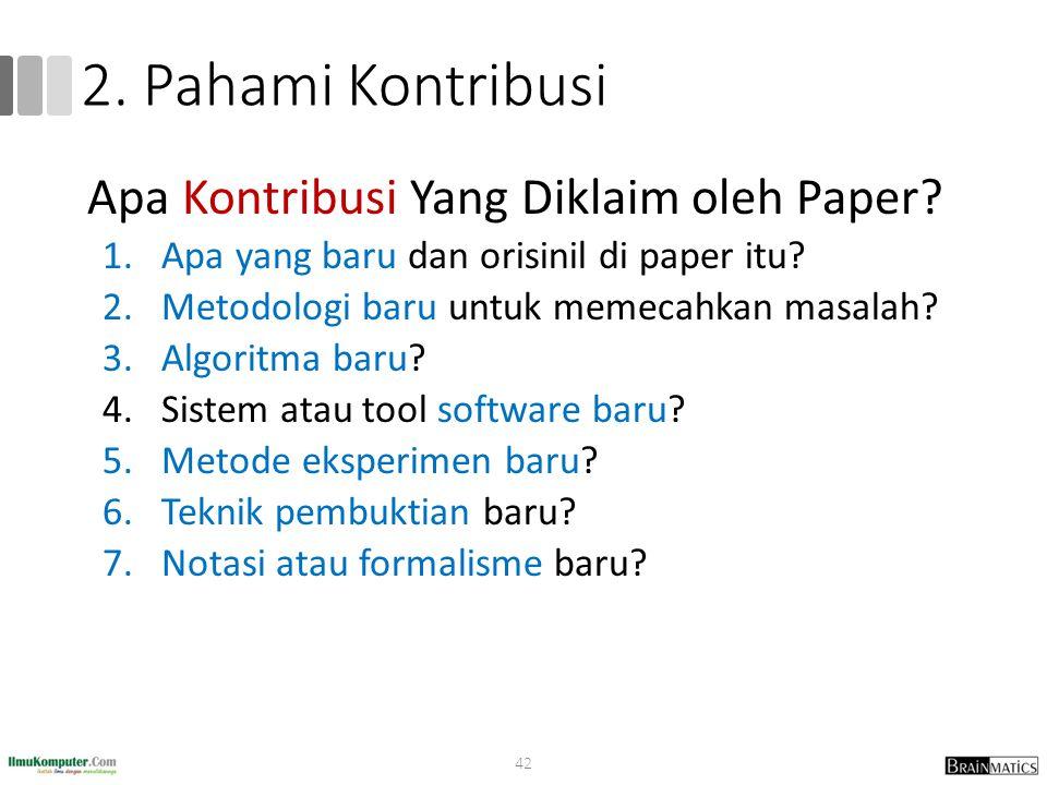 2. Pahami Kontribusi Apa Kontribusi Yang Diklaim oleh Paper