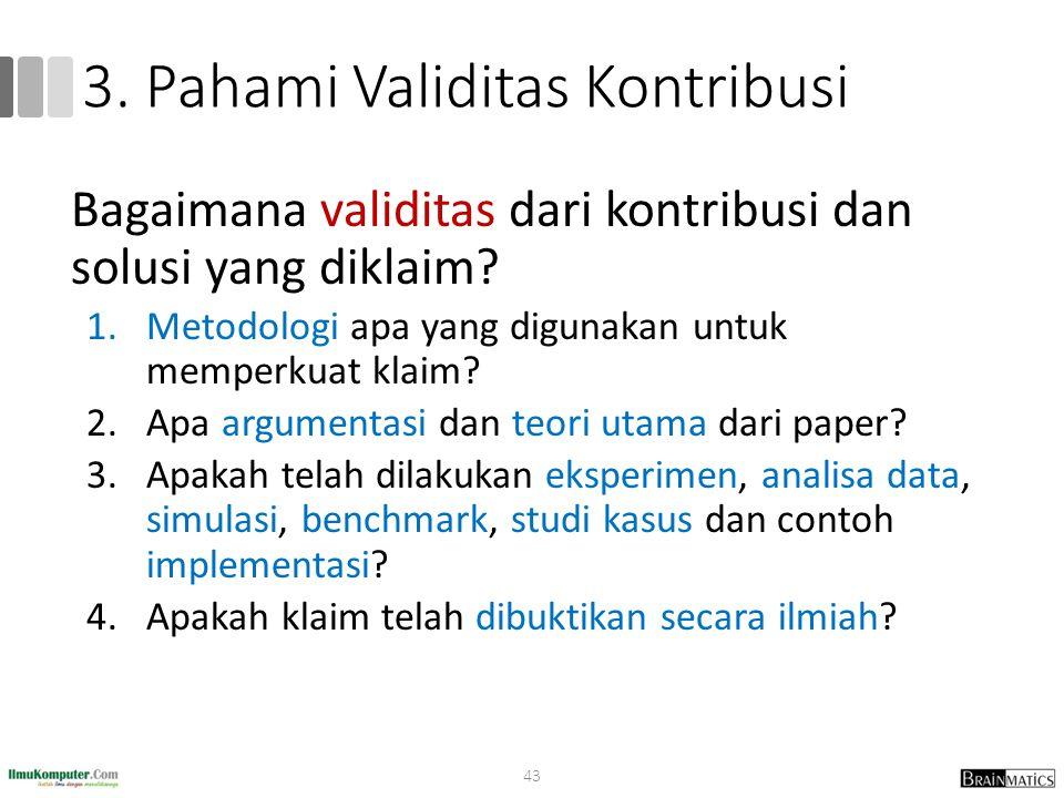 3. Pahami Validitas Kontribusi