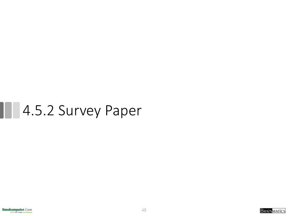 4.5.2 Survey Paper
