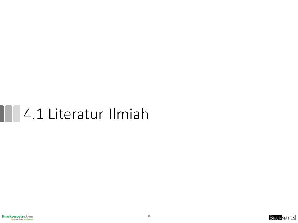 4.1 Literatur Ilmiah