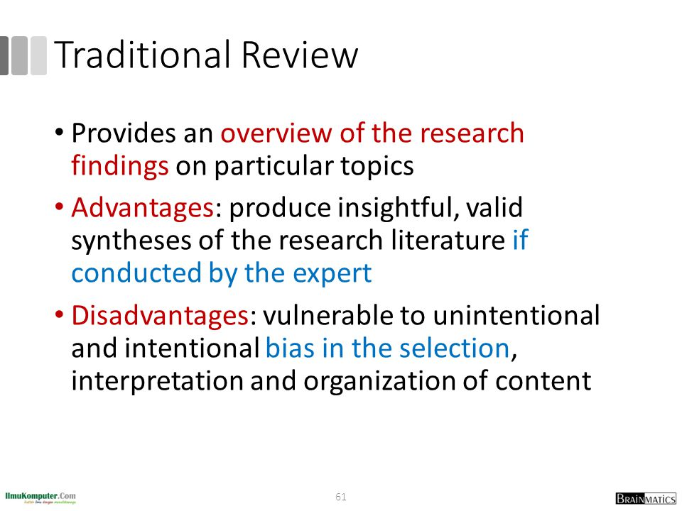 Traditional Review Provides an overview of the research findings on particular topics.