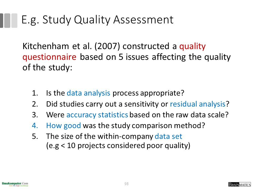 E.g. Study Quality Assessment