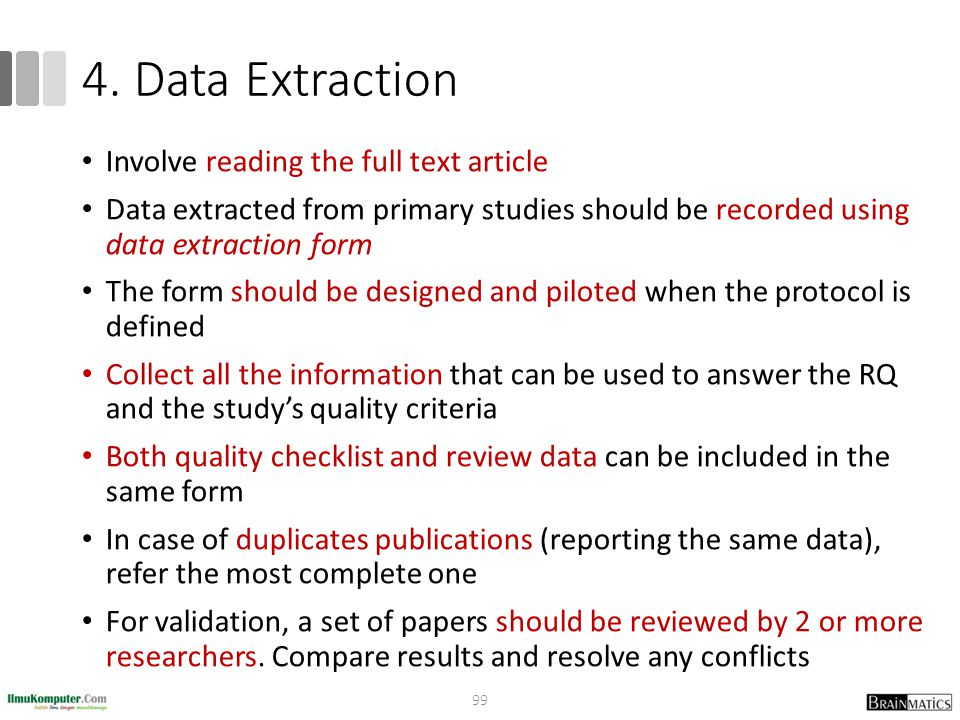 4. Data Extraction Involve reading the full text article