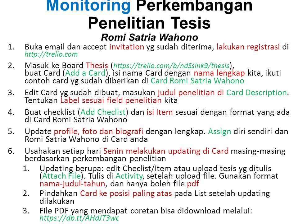 Monitoring Perkembangan Penelitian Tesis Romi Satria Wahono