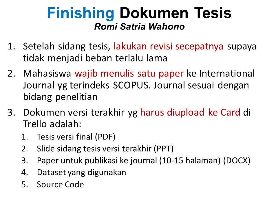 Finishing Dokumen Tesis Romi Satria Wahono
