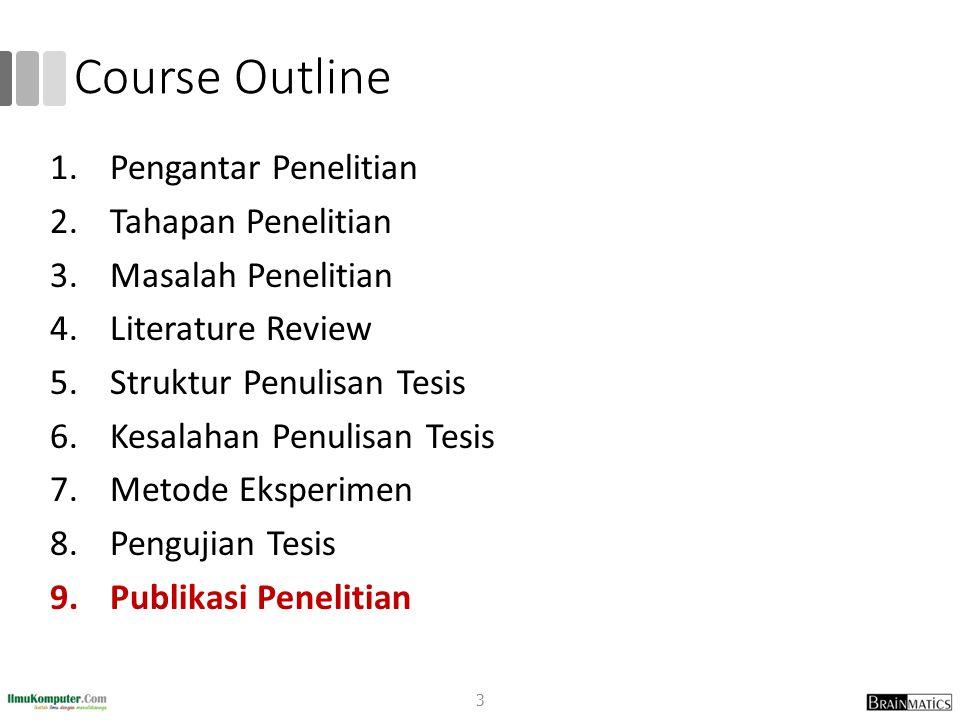 Course Outline Pengantar Penelitian Tahapan Penelitian