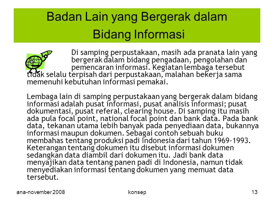 Badan Lain yang Bergerak dalam Bidang Informasi
