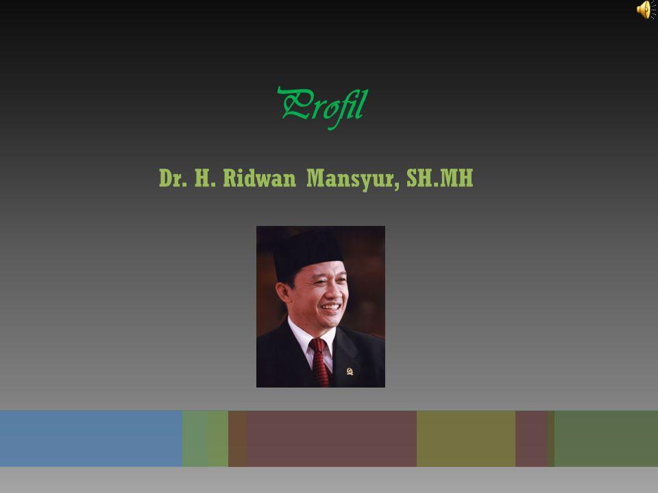 Dr. H. Ridwan Mansyur, SH.MH