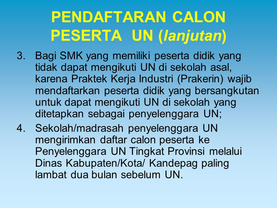 PENDAFTARAN CALON PESERTA UN (lanjutan)