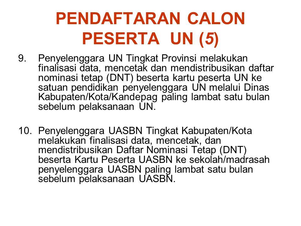 PENDAFTARAN CALON PESERTA UN (5)