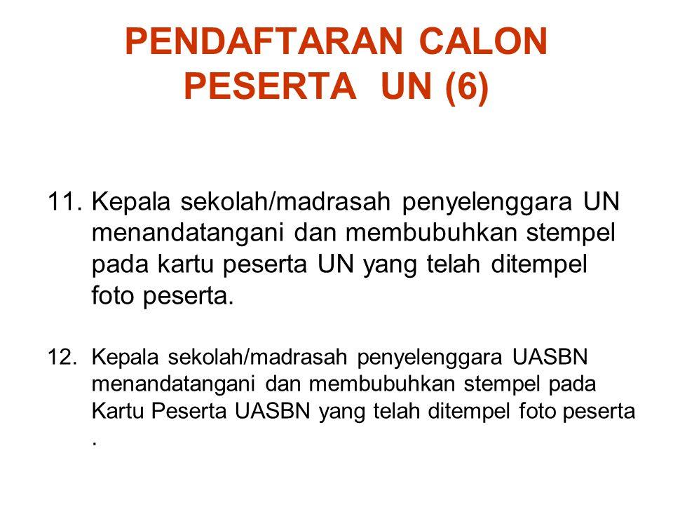 PENDAFTARAN CALON PESERTA UN (6)