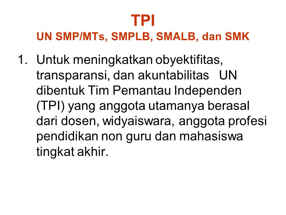 TPI UN SMP/MTs, SMPLB, SMALB, dan SMK