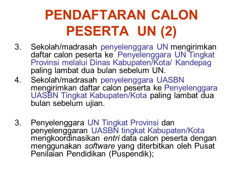 PENDAFTARAN CALON PESERTA UN (2)