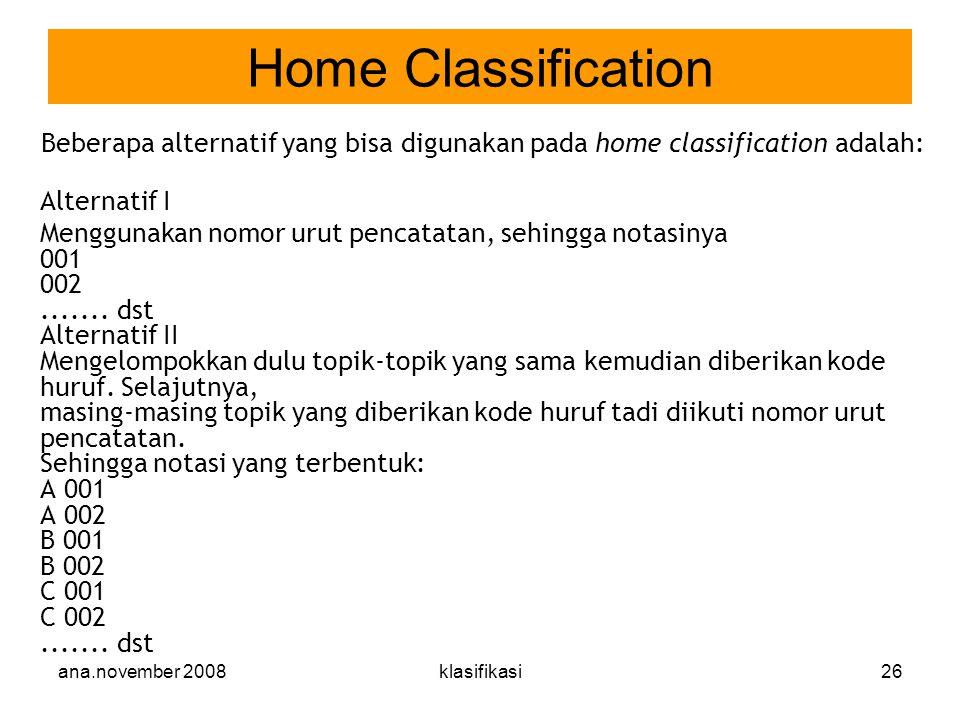 Home Classification Alternatif I