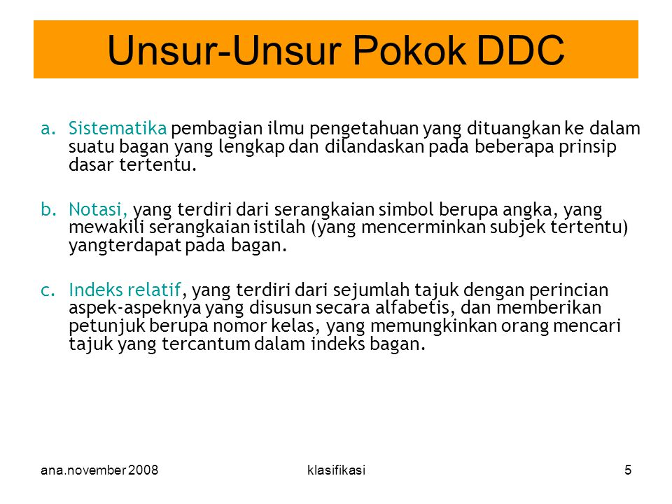 Unsur-Unsur Pokok DDC