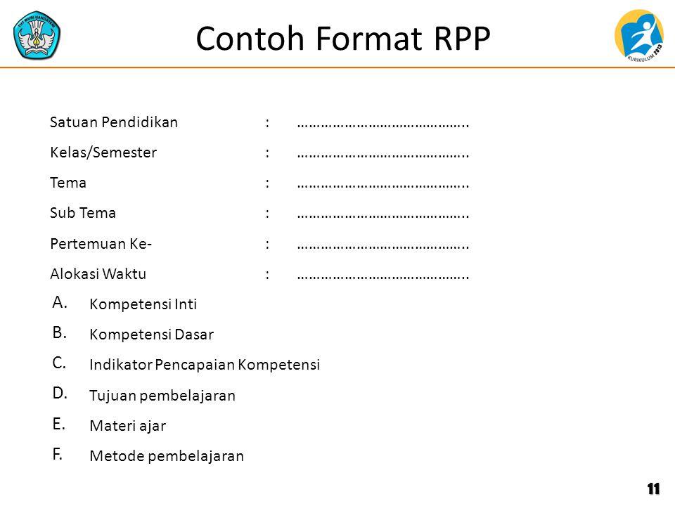 Contoh Format RPP A. B. C. D. E. F. Satuan Pendidikan :