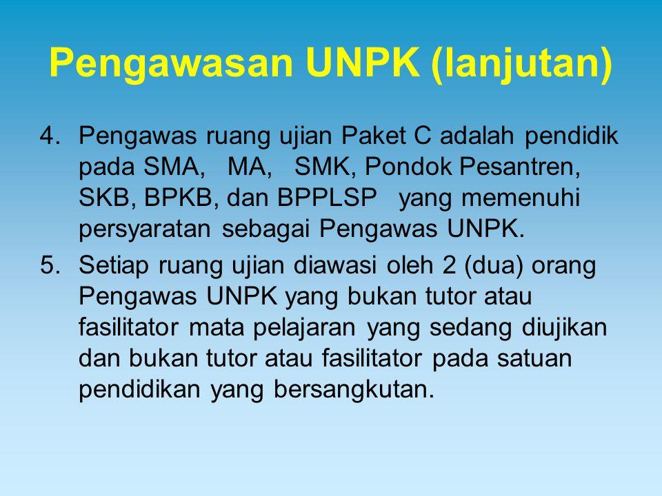 Pengawasan UNPK (lanjutan)