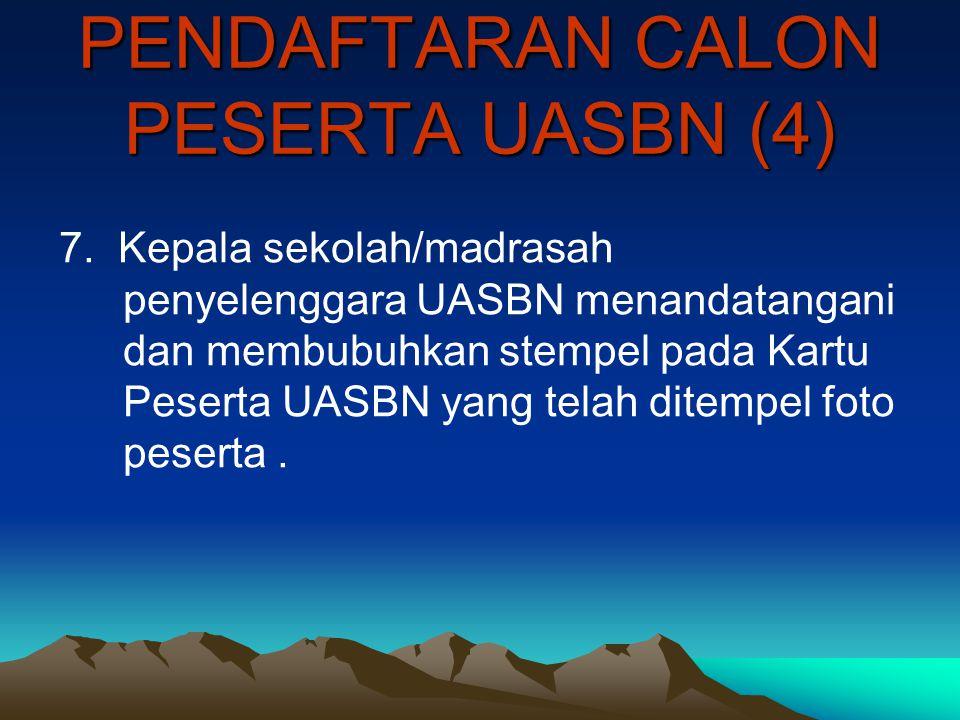 PENDAFTARAN CALON PESERTA UASBN (4)